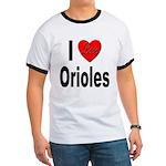 I Love Orioles (Front) Ringer T