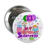 13th Sleepover Birthday Button
