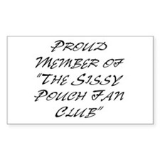 Sissy Pouch Fan Club Rectangle Decal