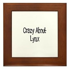 Crazy About Lynx Framed Tile