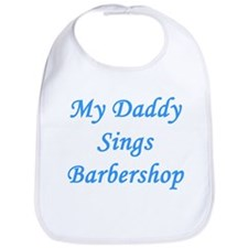 My Daddy Sings Barbershop Bib- Boy