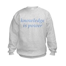 Cute Knowledge is power Sweatshirt