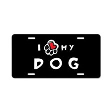 I *heart* My Dog Aluminum License Plate
