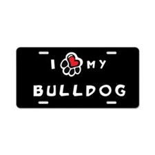 I *heart* My Bulldog Aluminum License Plate