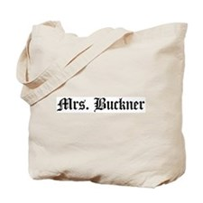 Mrs. Buckner Tote Bag