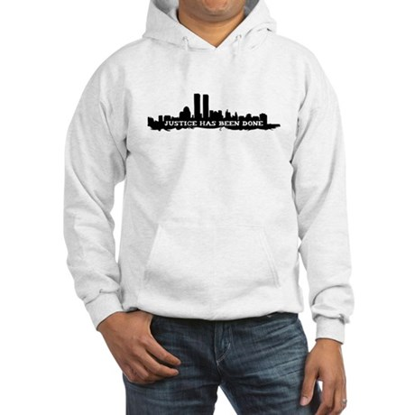9-11 Justice Has Been Done Hooded Sweatshirt