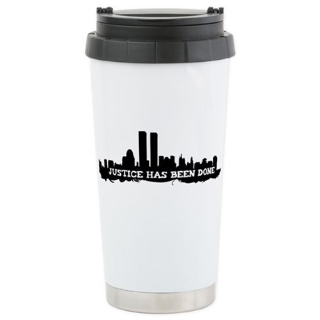 9-11 Justice Has Been Done Ceramic Travel Mug