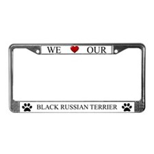 White We Love Our Black Russian Terrier Frame