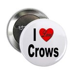 I Love Crows Button