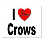 I Love Crows Small Poster