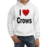 I Love Crows (Front) Hooded Sweatshirt