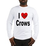 I Love Crows (Front) Long Sleeve T-Shirt