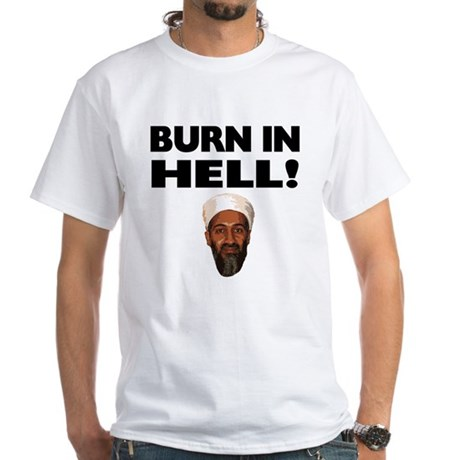 Burn in Hell Osama White T-Shirt