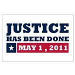 Justice Has Been Done Large Poster