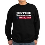Justice Has Been Done Sweatshirt (dark)