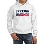 Justice Has Been Done Hooded Sweatshirt