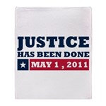 Justice Has Been Done Throw Blanket