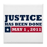 Justice Has Been Done Tile Coaster