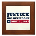 Justice Has Been Done Framed Tile