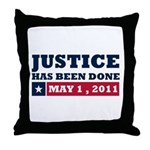 Justice Has Been Done Throw Pillow