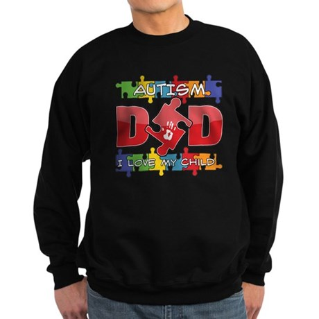 Autism Dad I Love My Child Sweatshirt (dark)