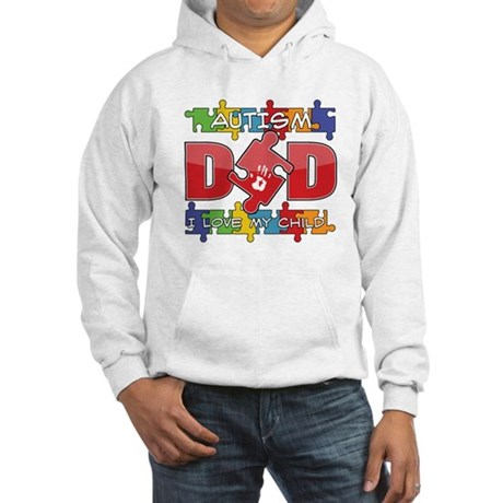 Autism Dad I Love My Child Hooded Sweatshirt