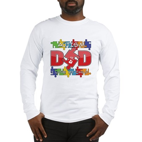 Autism Dad I Love My Child Long Sleeve T-Shirt