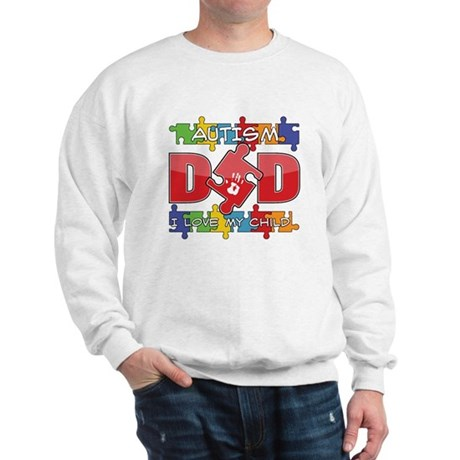 Autism Dad I Love My Child Sweatshirt
