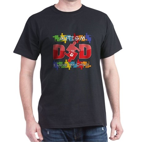 Autism Dad I Love My Child Dark T-Shirt