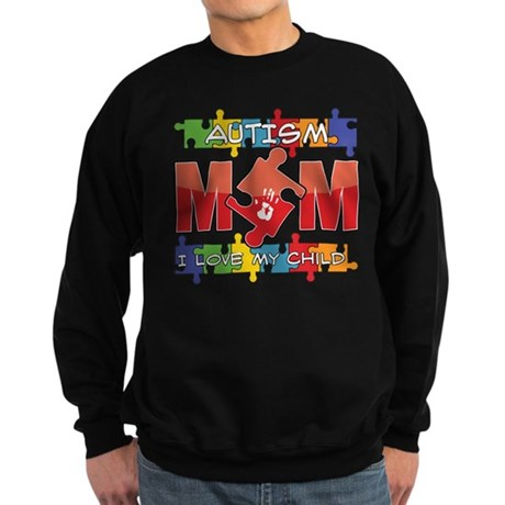 Autism Mom I Love My Child Sweatshirt (dark)