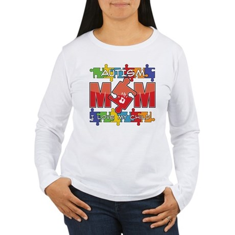 Autism Mom I Love My Child Women's Long Sleeve T-S