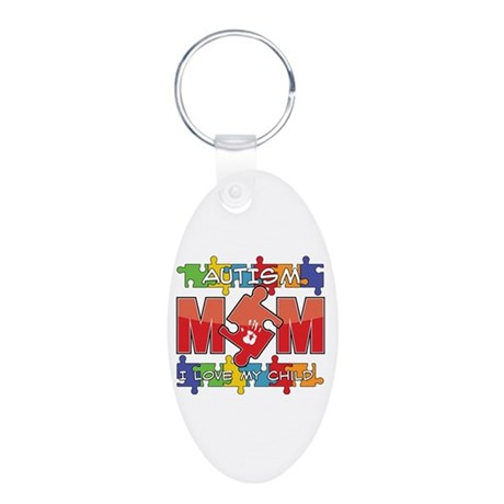 Autism Mom I Love My Child Aluminum Oval Keychain