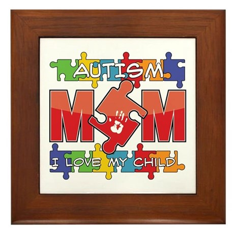 Autism Mom I Love My Child Framed Tile