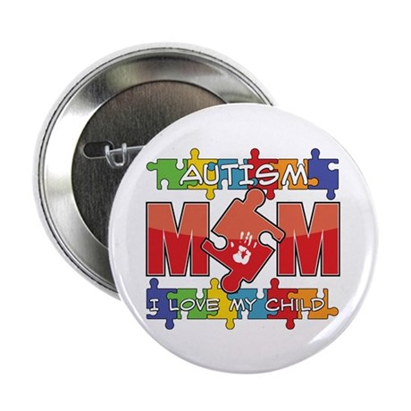 "Autism Mom I Love My Child 2.25"" Button (100 pack)"