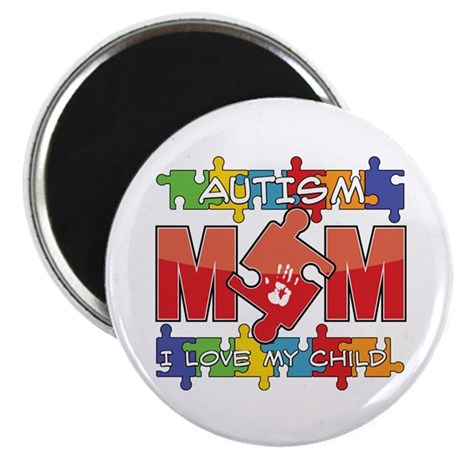 "Autism Mom I Love My Child 2.25"" Magnet (10 pack)"