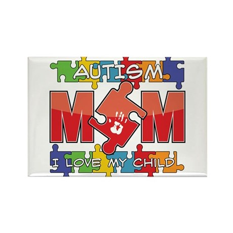 Autism Mom I Love My Child Rectangle Magnet (100 p