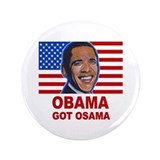 "Obama Got Osama 3.5"" Button"