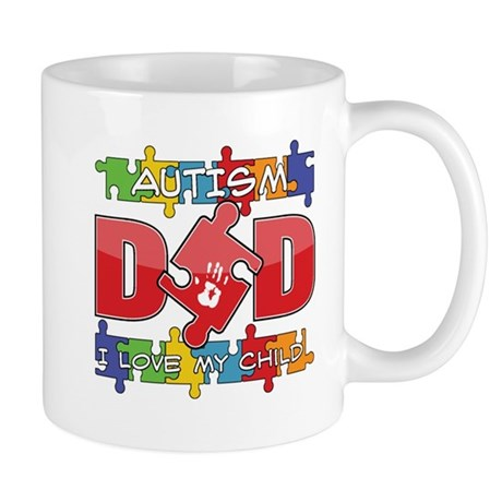 Autism Dad I Love My Child Mug