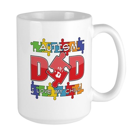 Autism Dad I Love My Child Large Mug