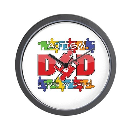 Autism Dad I Love My Child Wall Clock
