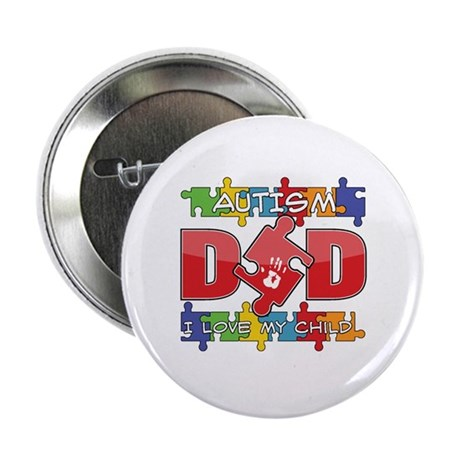 "Autism Dad I Love My Child 2.25"" Button (100 pack)"