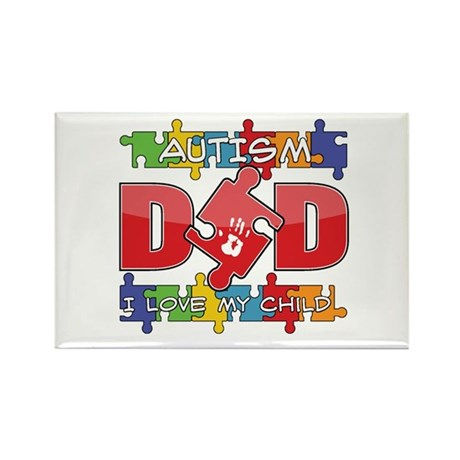 Autism Dad I Love My Child Rectangle Magnet (100 p