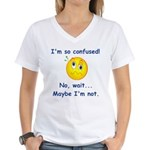 I'm So Confused... Women's V-Neck T-Shirt
