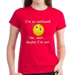 I'm So Confused... Women's Dark T-Shirt