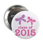 """2015 Girls Graduation 2.25"""" Button"""