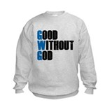 Good Without God Sweatshirt
