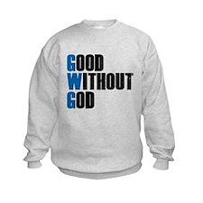 Good Without God Sweatshirt