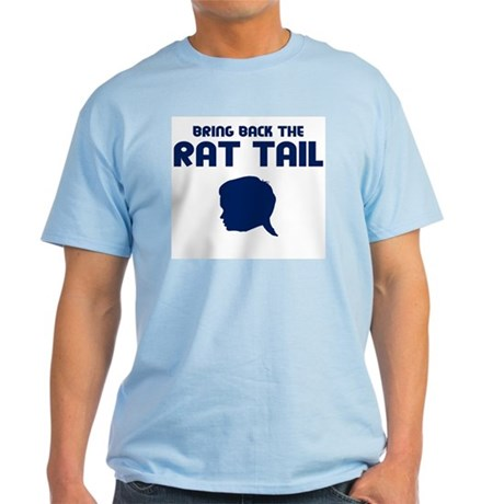 Bring Back The Rat Tail T-Shirt (Light Colors)
