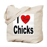 I Love Chicks Tote Bag