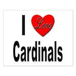 I Love Cardinals Small Poster